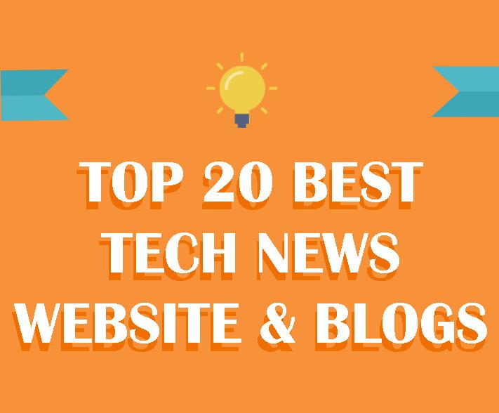 Top 20 Best Tech News Websites and Blogs - TechieMates